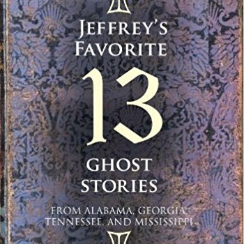 Jeffreys Favorite 13 Ghost Stories Jeffreys, Favorite, 13, Ghost, Stories